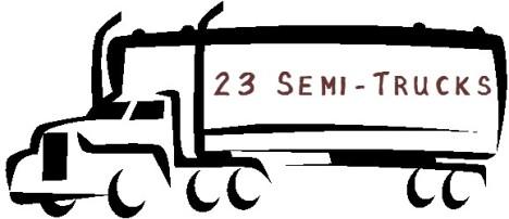 23 SEMI-TRUCKS!