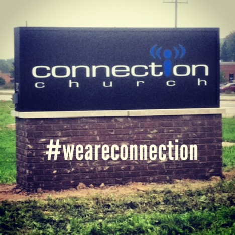 Connection Church Sign